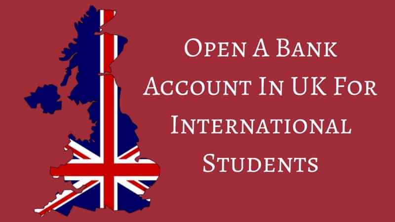 Open a bank account in UK for International students